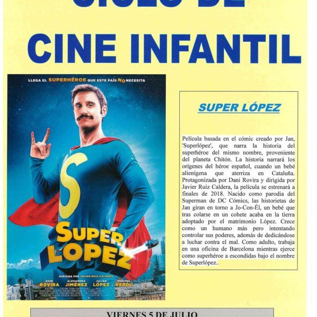 Cine Infantil: 'Super López'