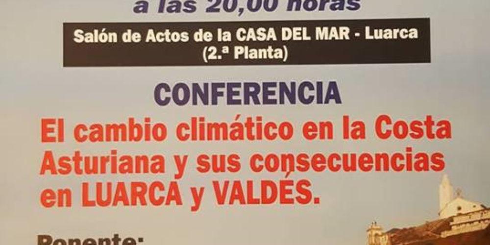 """Conferencia """"Cambio climático en la costa asturiana y sus consecuencias en Luarca y Valdés"""""""