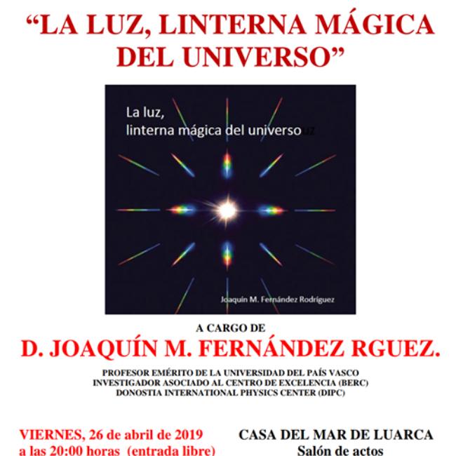 """Conferencia """"La Luz, Linterna Mágica del Universo"""""""
