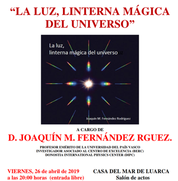 Conferencia «La Luz, Linterna Mágica del Universo»