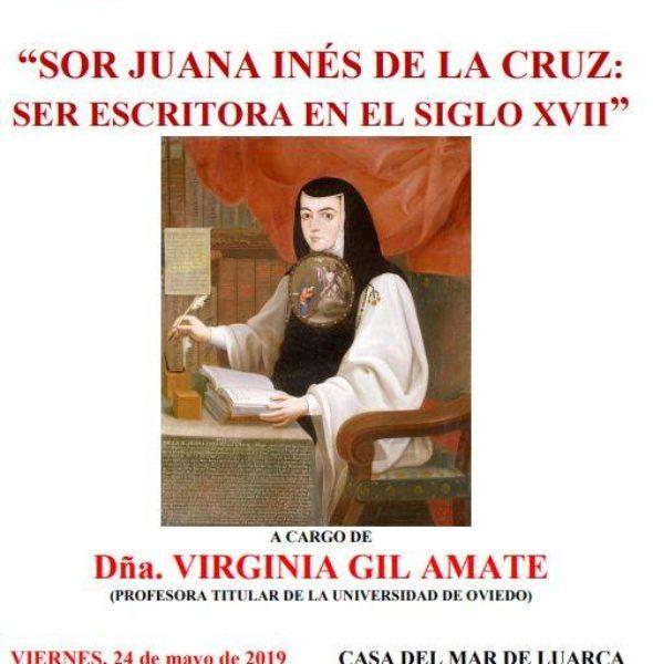 Conferencia: 'Sor Juana Ines de la Cruz: ser escritora en el siglo XVII'