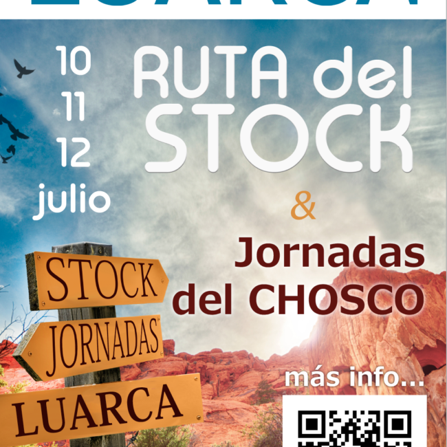 Ruta del Stock y Jornadas del Chosco