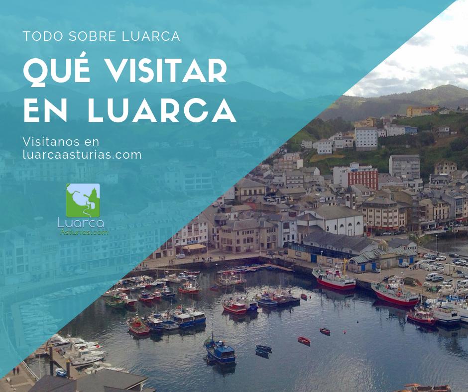 13 lugares imprescindibles que visitar en Luarca (o cerca)